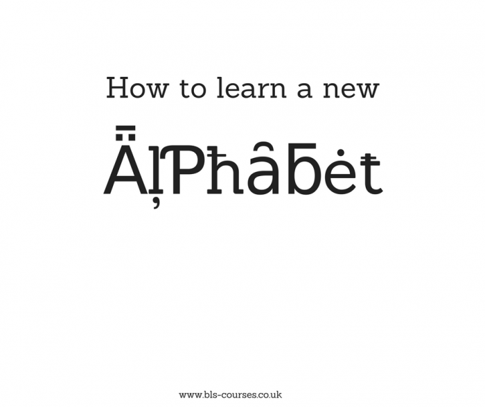 learning a language -- how to learn a new alphabet